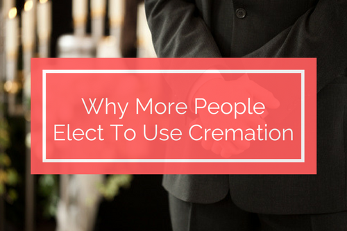 Why more people elect to use cremation